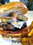 Fried Green Tomato Burger