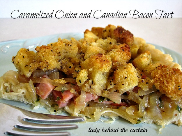 Lady Behind The Curtain - Caramelized Onion and Canadian Bacon Tart