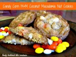Candy Corn M&M Coconut Macadamia Nut Cookies