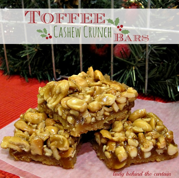 Toffee Cashew Crunch Bars - Lady Behind The Curtain