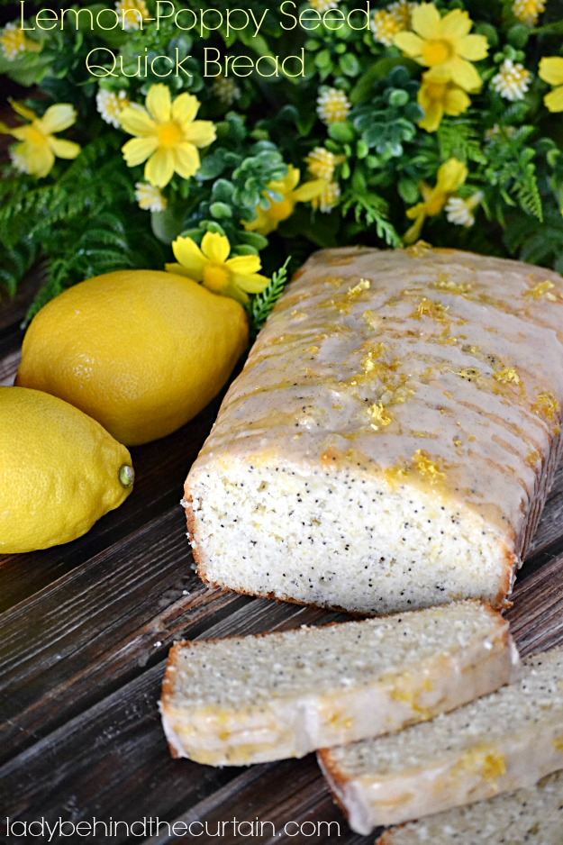 Lemon Poppy Seed Quick Bread - Lady Behind The Curtain