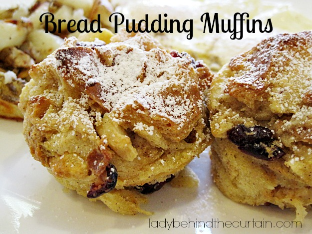 Bread Pudding Muffins - Lady Behind The Curtain