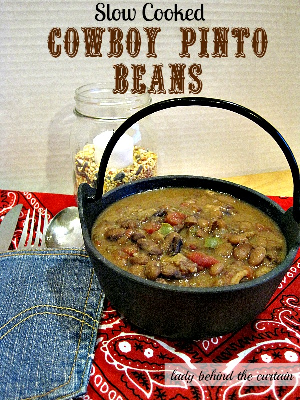 Lady Behind The Curtain - Slow Cooked Cowboy Pinto Beans