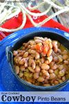 Slow Cooked Cowboy Pinto Beans| backyard barbecue recipe, easy recipe summer bean recipe, potluck recipe, cowboy recipe