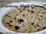 Weight Watchers – Cranberry-Maple Slow Cooker Oatmeal