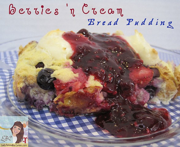 Lady-Behind-The-Curtain-Berries-n-Cream-Bread-Pudding-