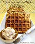 Cinnamon Toast Waffle Pull Aparts