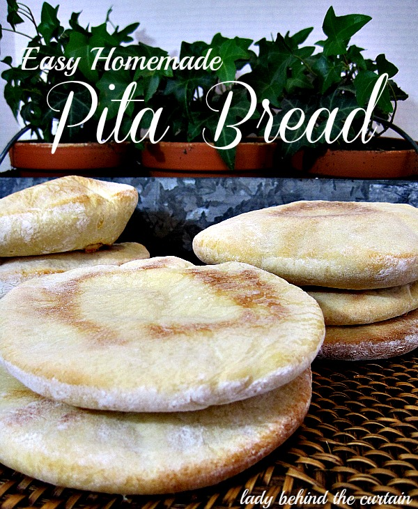 Lady Behind The Curtain - Easy Homemade Pita Bread