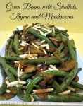 Green Beans with Shallots, Thyme, and Mushrooms