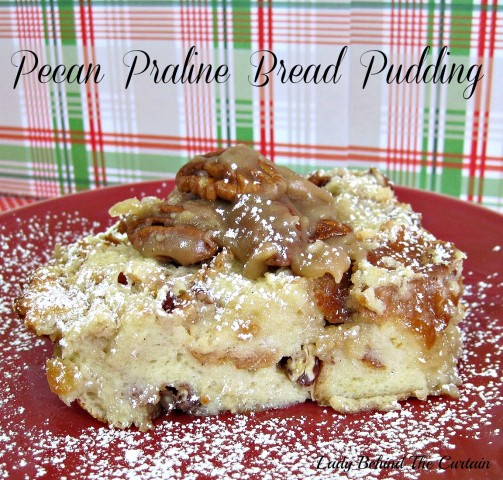 Lady-Behind-The-Curtain-Pecan-Praline-Bread-Pudding