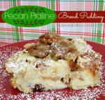 Pecan Praline Bread Pudding