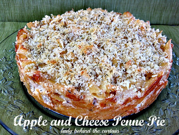 Lady Behind The Curtain - Apple and Cheese Penne Pie