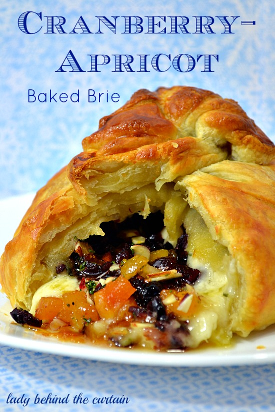 Lady Behind The Curtain - Cranberry-Apricot Baked Brie