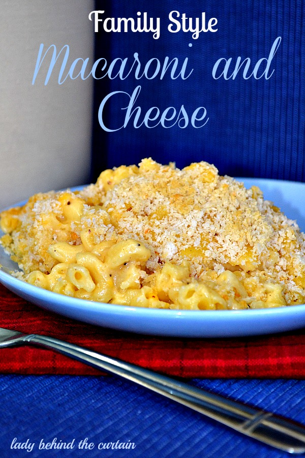 Lady Behind The Curtain - Family Style Macaroni and Cheese