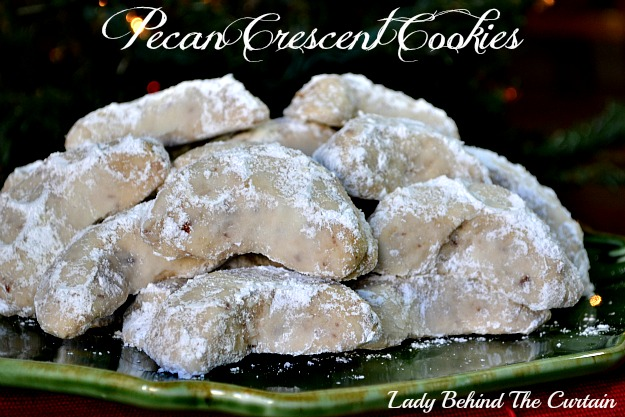 Lady Behind The Curtain - Pecan Crescent Cookies