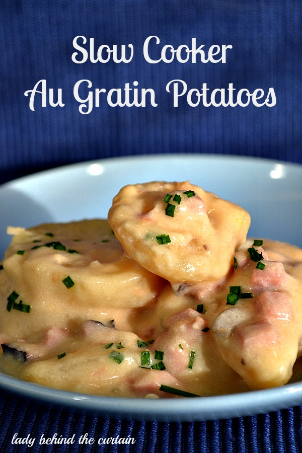 Lady Behind The Curtain - Slow Cooker Au Gratin Potatoes