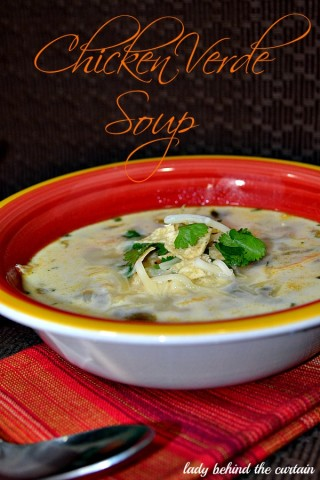 Lady Behind The Curtain - Chicken Verde Soup