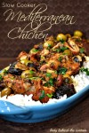 Slow Cooker Mediterranean Chicken