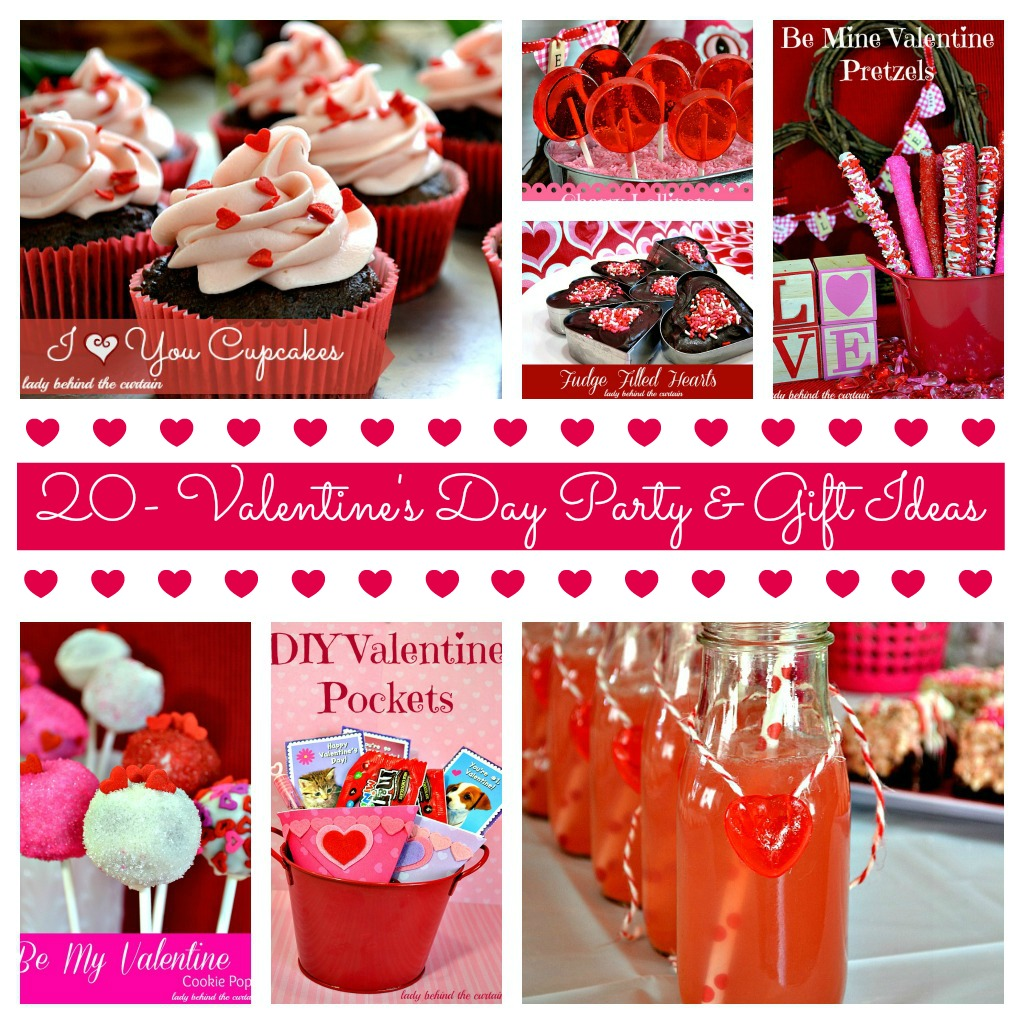 20 Valentine S Day Party And Gift Ideas Lady Behind The Curtain