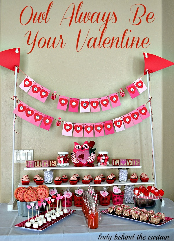 Lady-Behind-The-Curtain-Owl-Always-Be-Your-Valentine-Kids-Valentines-Day-Dessert-Table
