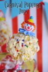 Carnival Popcorn Pops | carnival party, circus party, clown party
