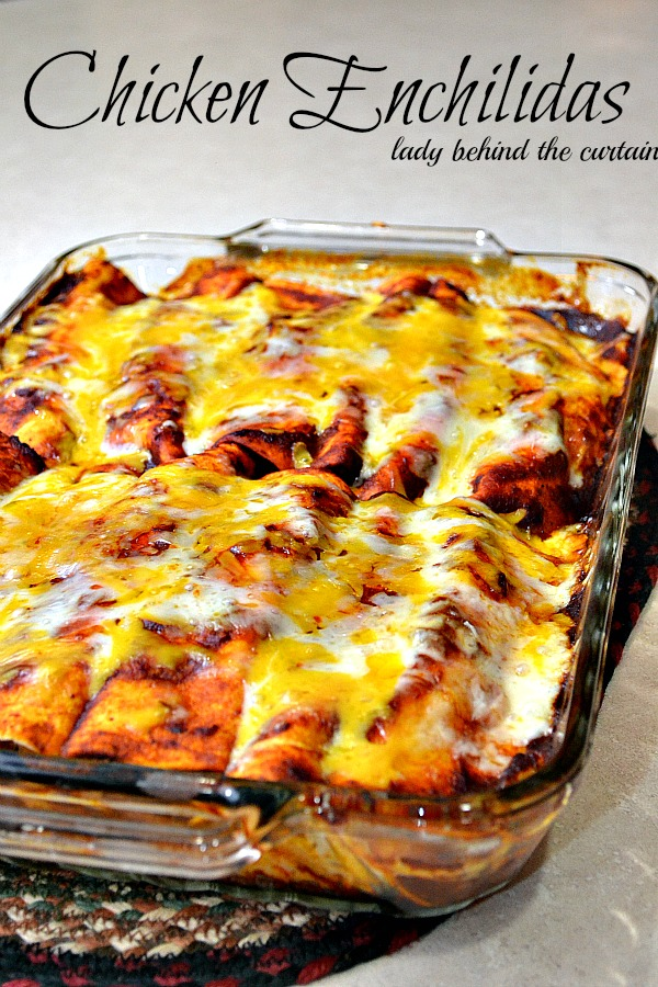 Lady Behind The Curtain - Chicken Enchilidas