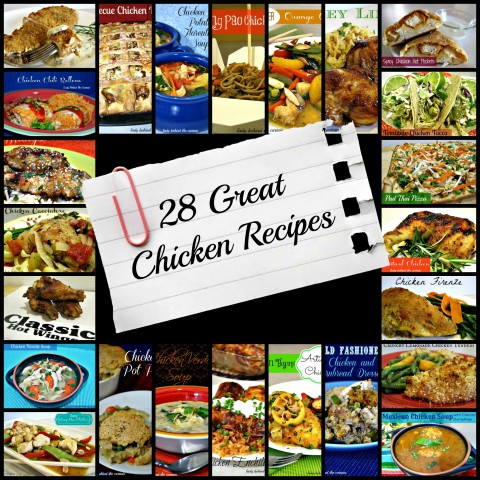 Lady Behind The Curtain 28 Great Chicken Recipes
