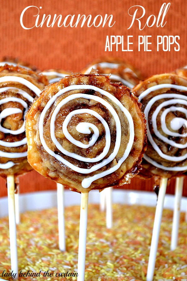 Lady Behind The Curtain - Cinnamon Roll Apple Pie Pops