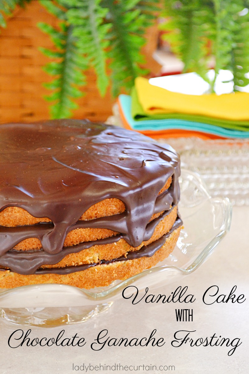 Vanilla Cake with Chocolate Ganache Frosting