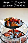 Thyme & Strawberry Balsamic Reduction