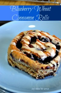 Blueberry Wheat Cinnamon Rolls - Lady Behind The Curtain
