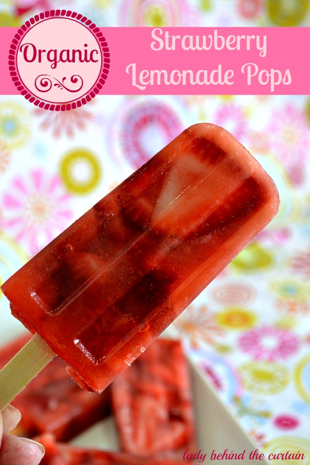 Organic Strawberry Lemonade Pops - Lady Behind The Curtain