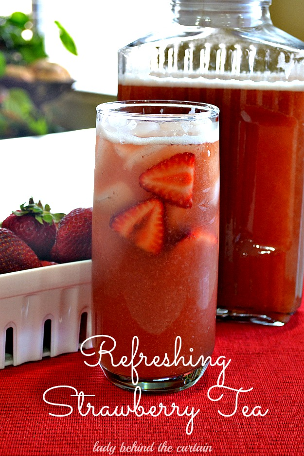 Refreshing Strawberry Tea - Lady Behind The Curtain