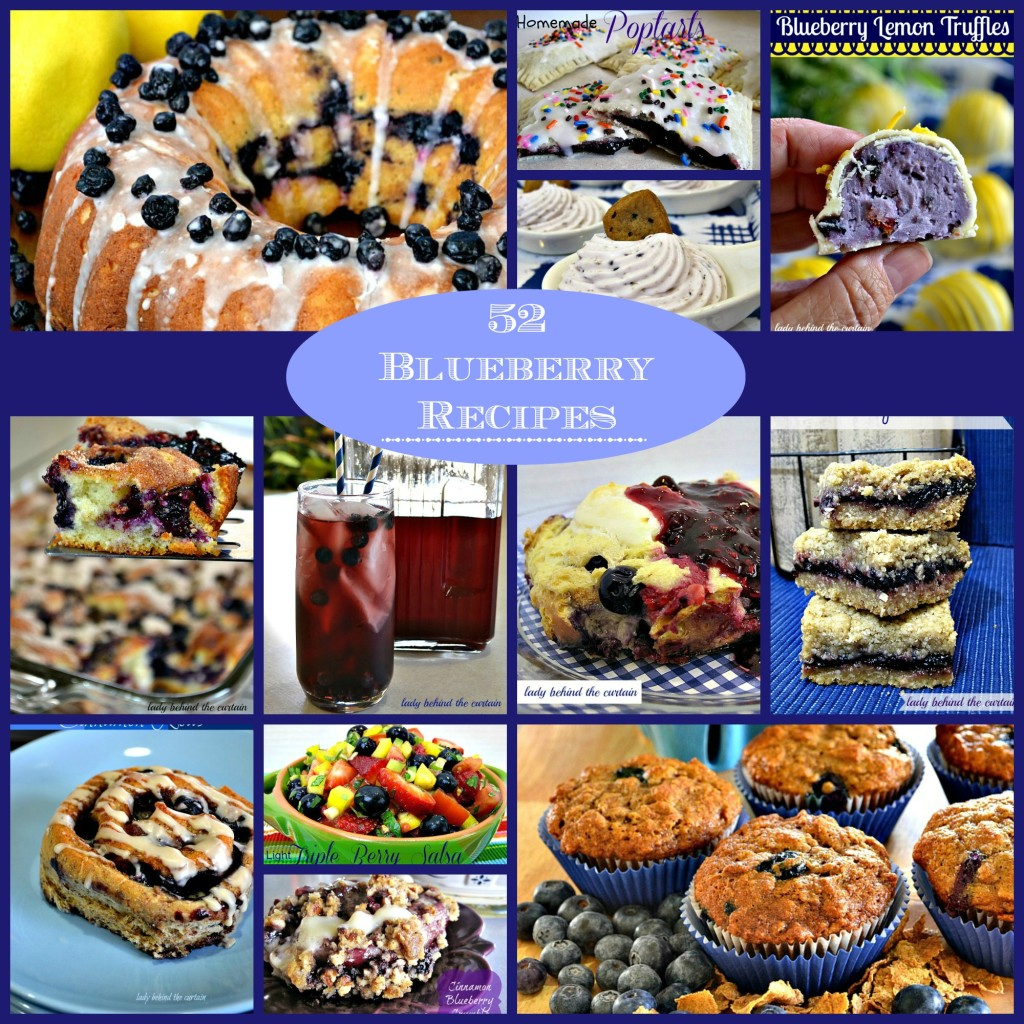 52 Blueberry Recipes - Lady Behind The Curtain
