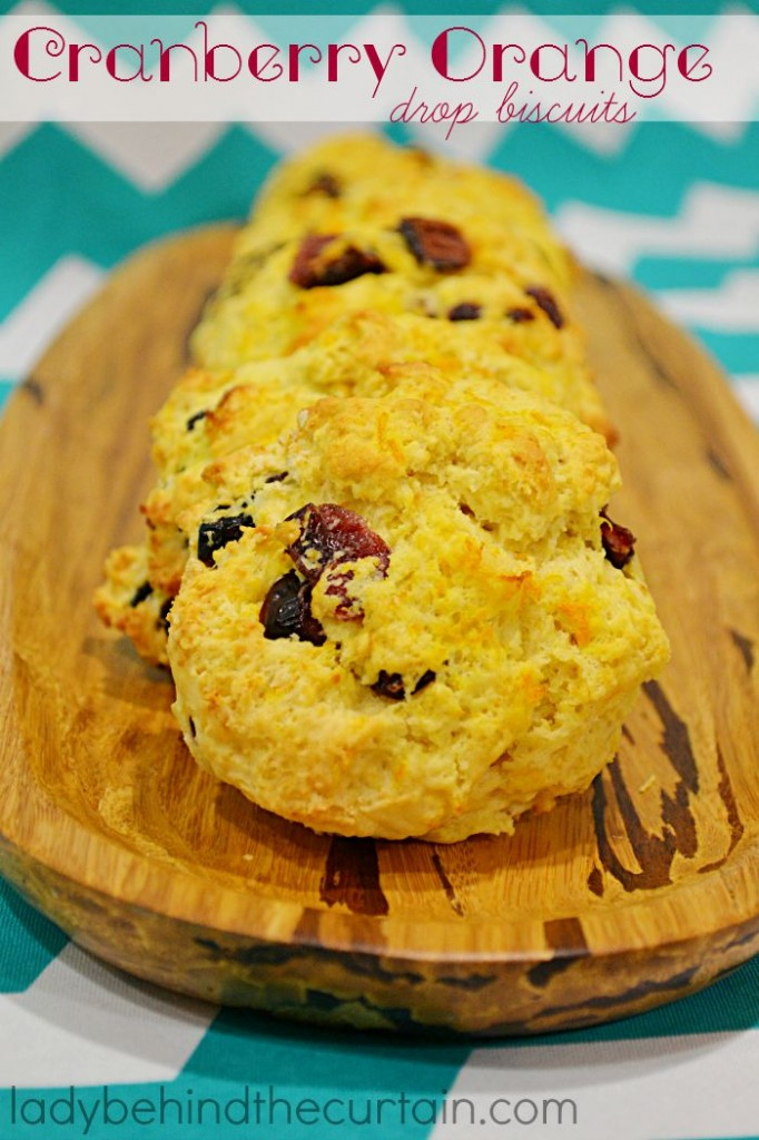 Cranberry Orange Drop Biscuits: Light and fluffy with a hint of orange.