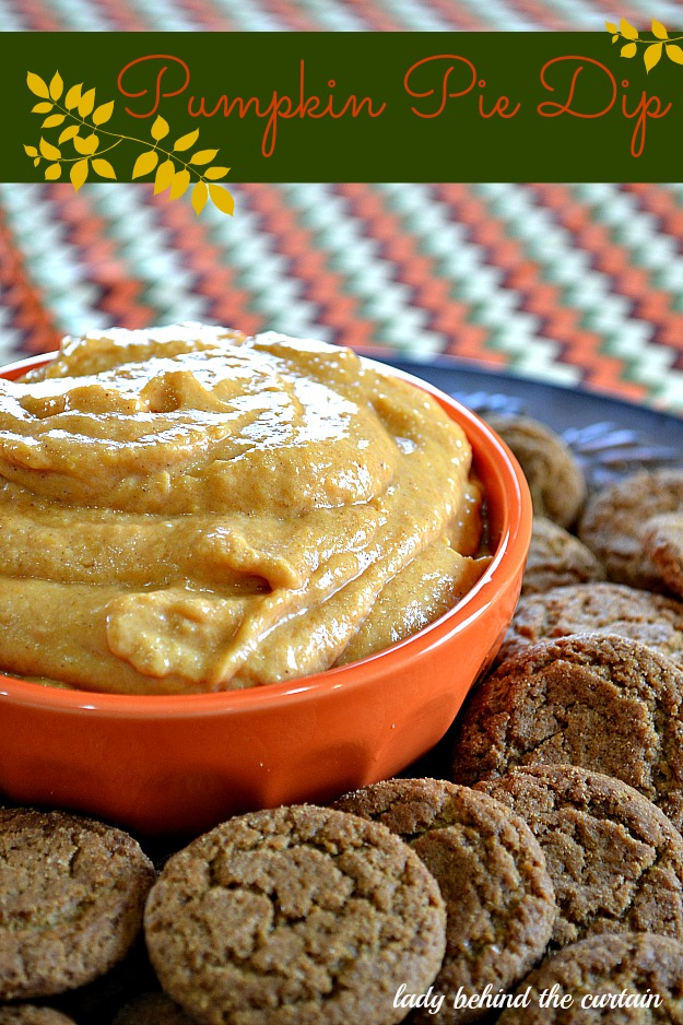 Pumpkin Pie Dip - Lady Behind The Curtain