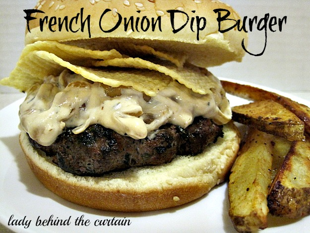 Lady-Behind-The-Curtain-French-Onion-Dip-Burger1