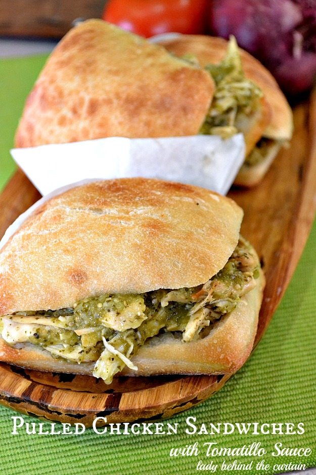 Pulled Chicken Sandwiches with Tomatillo Sauce - Lady Behind The Curtain
