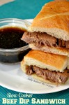 Slow Cooker Beef Dip Sandwich