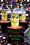 Witchy Push Up Pops - Lady Behind The Curtain