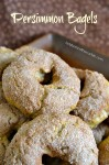 Persimmon Bagels
