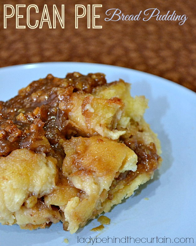 Pecan Pie Bread Pudding - Lady Behind The Curtain