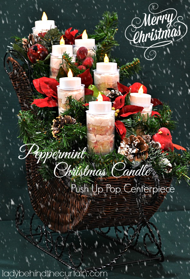Pepperrmint Christmas Candle Push Up Pop Centerpiece - Lady Behind The Curtain