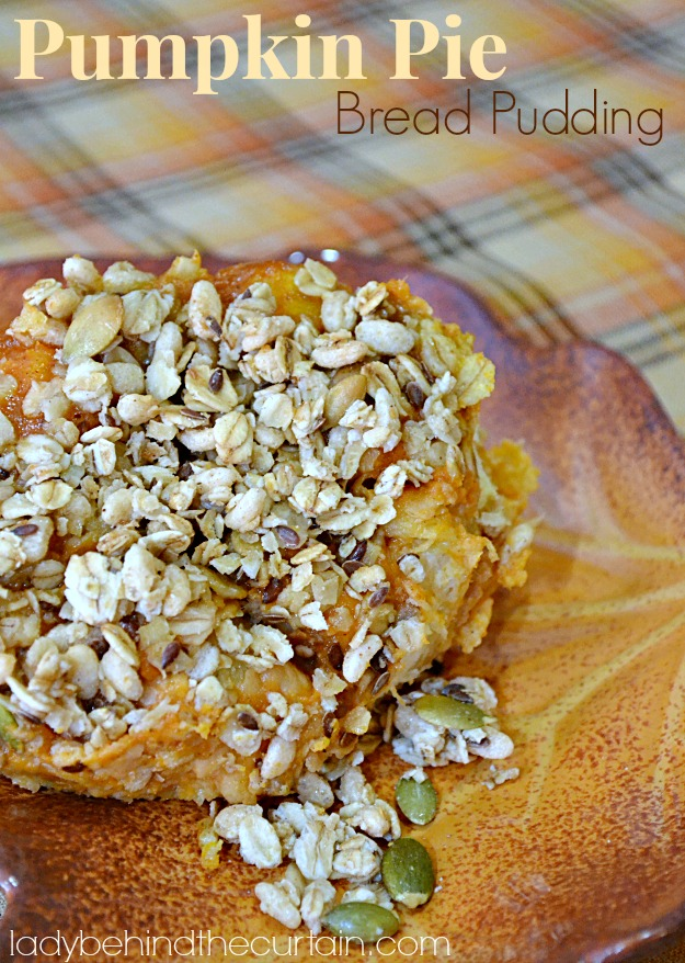 Pumpkin Pie Bread Pudding - Lady Behind The Curtain