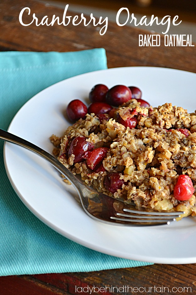 Cranberry Orange Baked Oatmeal - Lady Behind The Curtain