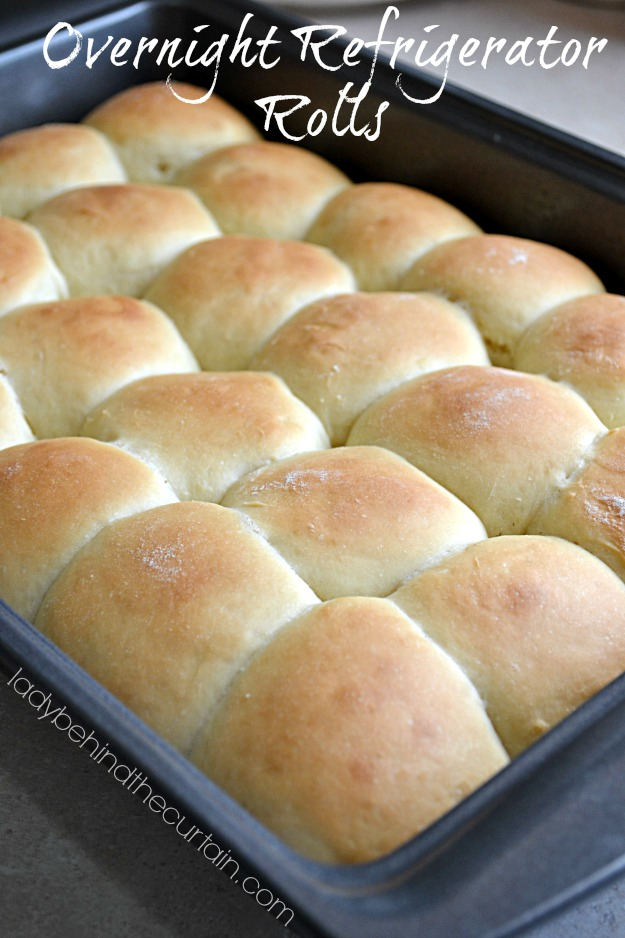 Overnight Refrigerator Rolls - Lady Behind The Curtain