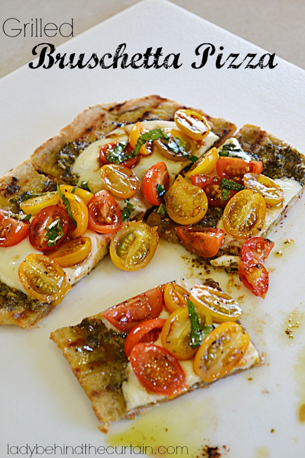 Grilled Bruschetta Pizza - Lady Behind The Curtain