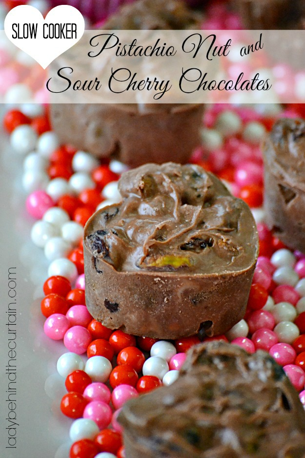 Slow Cooker Pistachio Nut and Sour Cherry Chocolates - Lady Behind The Curtain