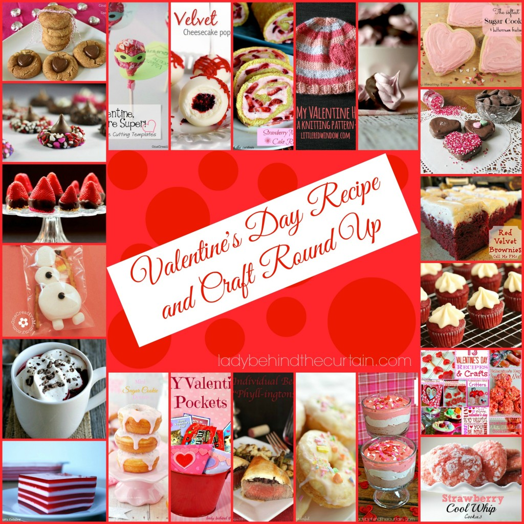 Valentine's Day Recipe and Craft Round Up - Lady Behind The Curtain