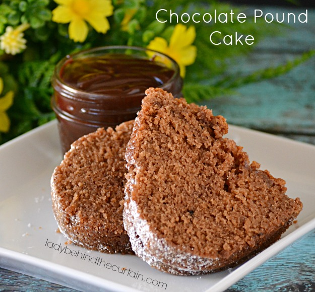 Chocolate Pound Cake with Hot Fudge Sauce - Lady Behind The Curtain